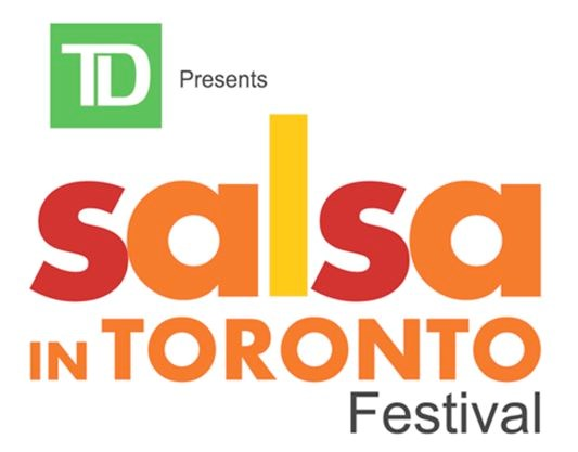 The 'TD Salsa in Toronto' Festival is Happening this Weekend!